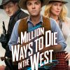 a million 1000000 ways to die in the west,