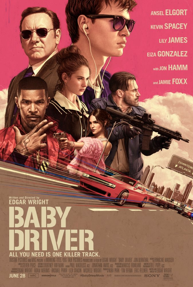 baby driver, ansel elgort, kevin spacey, lily james, eliza gonzalez, jon hamm, jamie foxx,